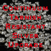 Upgrade to Continuum sterling silver. More durable and tarnish resistant than standard sterling silver.